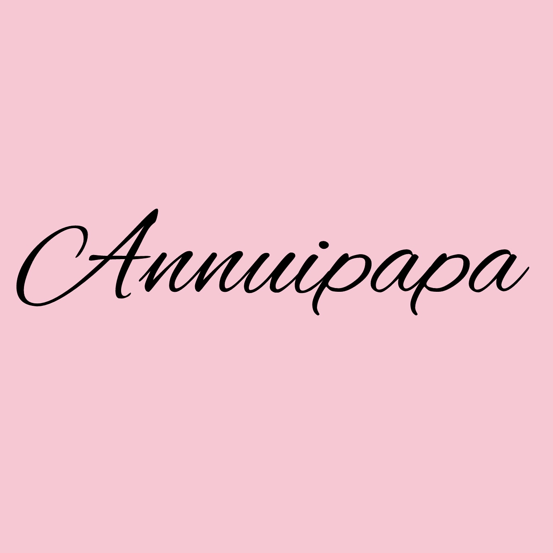 Annuipapa - アンニュイパパ